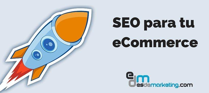 posicionamiento seo buscadores eCommerce
